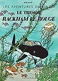 Le Trésor de Rackham Le Rouge (fac-similé de l'édition originale de 1944)