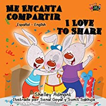 Me Encanta Compartir I Love to Share (Spanish English Bilingual Collection) (Spanish Edition)