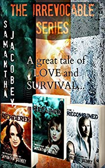 The Irrevocable Series Boxed Set by [Jacobey, Samantha]