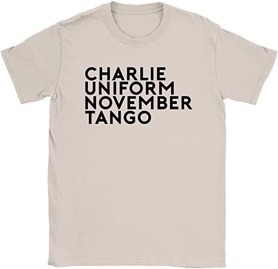 Charlie Uniform November Tango T-Shirt Funny Rude Offensive Comedy