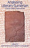 img - for Analysing Literary Sumerian: Corpus-based Approaches book / textbook / text book