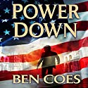 Power Down: Dewey Andreas, Book 1 Audiobook by Ben Coes Narrated by Peter Hermann