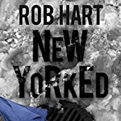 New Yorked | Rob Hart
