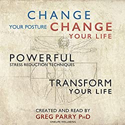 Change Your Posture Change Your Life