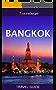 Bangkok Travel Guide: 2017 edition (Thailand Travel Guide) (English Edition)