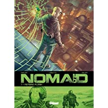 Nomad 2.0 - Tome 01 : Mémoire Flash (French Edition)
