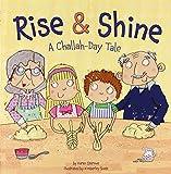 Rise & Shine: A Challah-Day Tale (Shabbat)