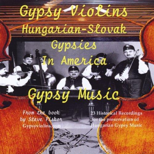 Gypsy Violins - Gypsy Music: Hungarian Slovak Gypsies in - Violin Gypsy Music