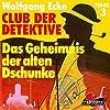 Das Geheimnis der alten Dschunke (Club der Detektive 3)