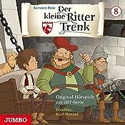 Der kleine Ritter Trenk 8: Der Pagenwettstreit / Der heilige Kelch | Kirsten Boie