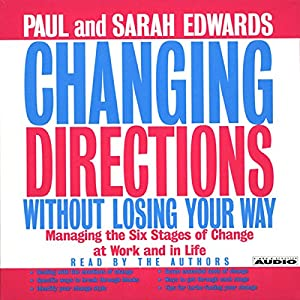Changing Directions Without Losing Your Way Audiobook