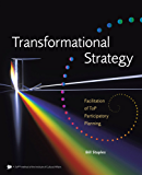 Transformational Strategy : Facilitation of ToP Participatory Planning