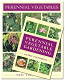 Perennial Vegetables and Perennial Vegetable Gardening with Eric Toensmeier (Book and DVD Bundle), Eric Toensmeier, 1603584951