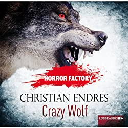 Crazy Wolf: Die Bestie in mir! (Horror Factory 2)