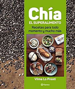 Amazon.com: Chía, el superalimento (Spanish Edition) eBook ...