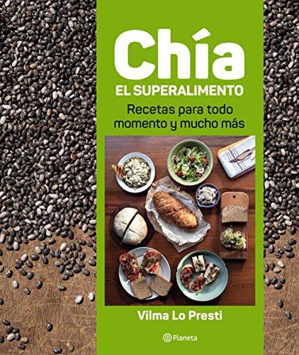 Chía, el superalimento de Vilma Lo Presti