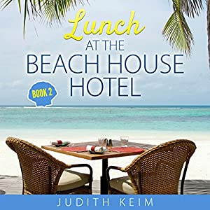 Lunch at the Beach House Hotel Audiobook