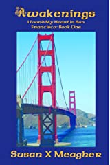 Awakenings (I Found My Heart in San Francisco Book 1) Kindle Edition