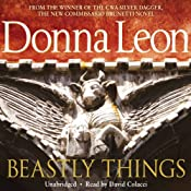Beastly Things: A Commissario Guido Brunetti Mystery, Book 21 | Donna Leon