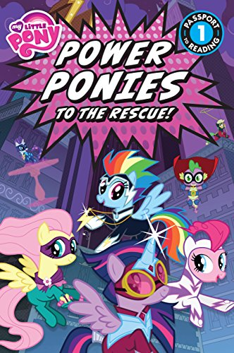 my little pony power ponies to the rescue passport to reading