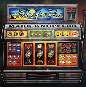Mark Knopfler Shangri La Amazon Com Music