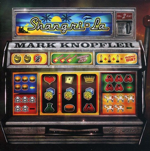 Mark Knopfler - Shangri la (SACD)