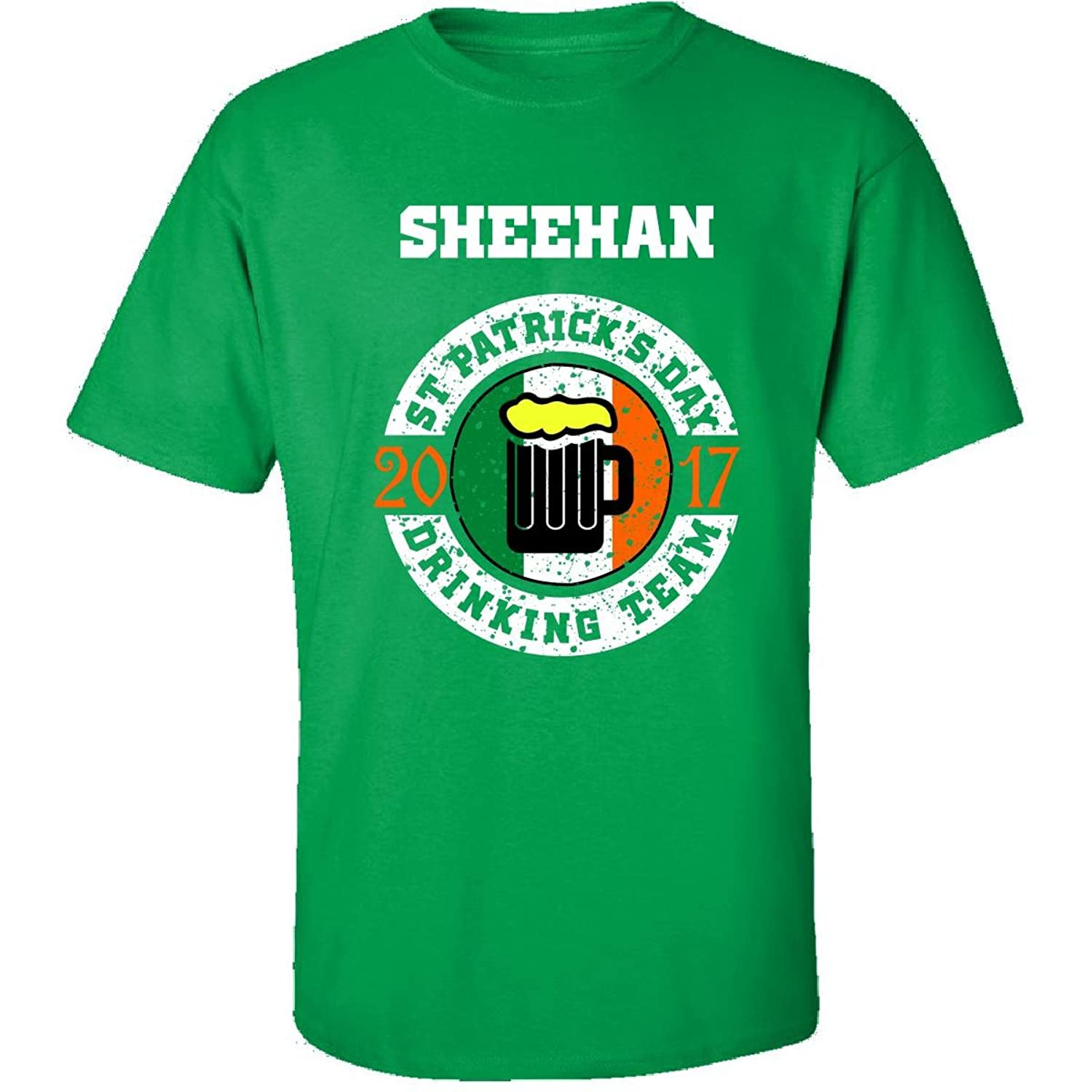 St Patricks Day Sheehan 2017 Drinking Team Irish - Adult Shirt