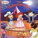 The Halloween Play (Strawberry Shortcake)