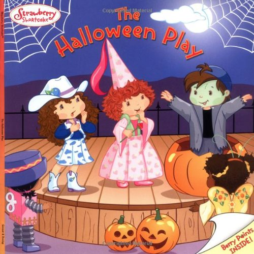 The Halloween Play (Strawberry Shortcake) (Cheap Costume Ideas Halloween)