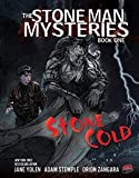 Stone Cold: The Stone Man Mysteries, Book One