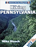 Hiking Pennsylvania (America s Best Day Hiking Series)