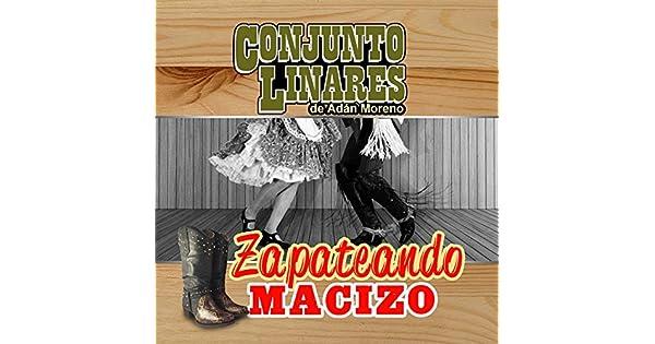 Amazon.com: Zapateando Macizo: Conjuntos Linares: MP3 Downloads