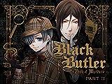 Black Butler: Book of Murder - Part 2