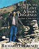 Return To The Lost Adams Diggings: The Paul A. Hale Story (Black and White Version)