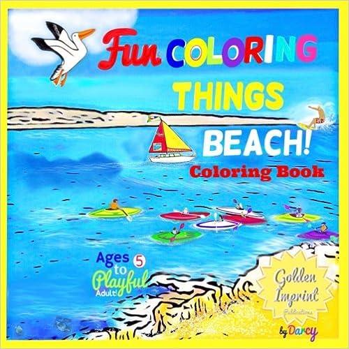 BEACH COLORING BOOK: FUN COLORING THINGS (Beach Coloring Book Volume ...