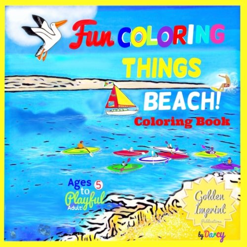 BEACH COLORING BOOK: FUN COLORING THINGS (Beach Coloring Book Volume 1)