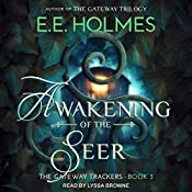 Awakening of the Seer: Gateway Trackers, Book 3 | E. E. Holmes