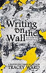 Writing on the Wall (Survival Series Book 1) (English Edition)