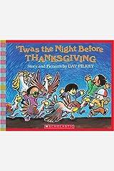 'Twas the Night Before Thanksgiving (Scholastic Bookshelf) Paperback