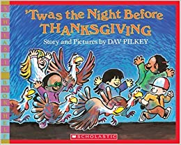 Twas Night Before Thanksgiving And All >> Twas The Night Before Thanksgiving Scholastic Bookshelf Dav