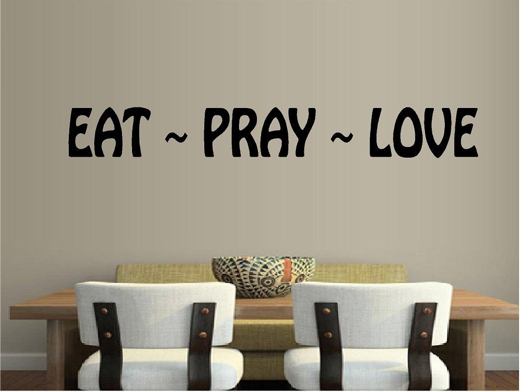 Amazon eat pray love quote religious kitchen vinyl wall decal amazon eat pray love quote religious kitchen vinyl wall decal home kitchen amipublicfo Choice Image