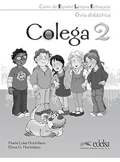 Colega 2. Libro del profesor (Spanish Edition)