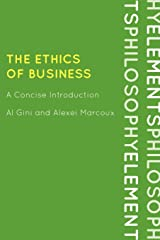 The Ethics of Business: A Concise Introduction (Elements of Philosophy) Paperback
