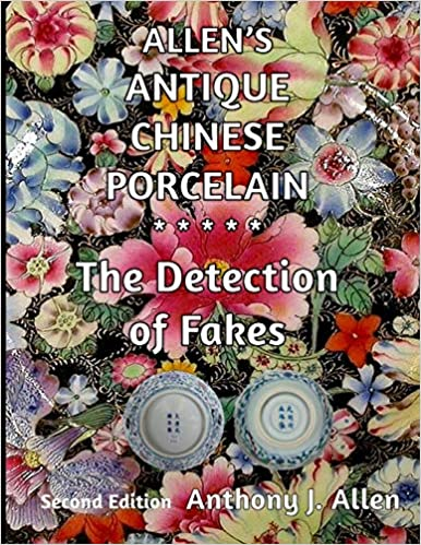 "/""Allen/'s Authentication of Later Chinese Porcelain/"";  2000 Reprint"