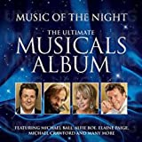 Music Of The Night – The Ultimate Musicals Album