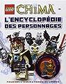 Lego legends of Chima. L'encyclopédie des personnages par Beth Landis Hester