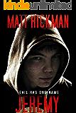 Jeremy: Evil Has One Name - A Horror Novella