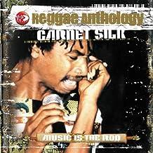 Music Is The Rod Reggae Anthology by Garnet Silk (2006-03-21)