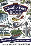 The Ontario Fact Book, Mark Kearney and Randy Ray, 155285020X