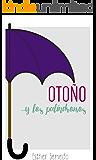 Otoño y los palíndromos (Estacionales nº 1) (Spanish Edition)